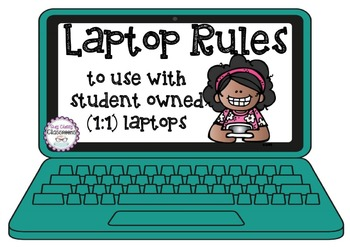 Laptop Rules - Use with student owned laptops