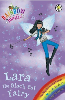 The Magical Animal Fairies: Lara the Black Cat Fairy