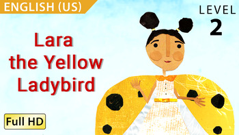 Lara, the Yellow Ladybird: Animated story in  English (US) with subtitles