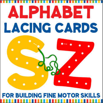 Large Alphabet Lacing Cards For Fine Motor Skills By The Classroom Gnat