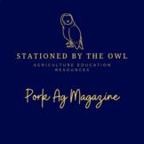 Large Animal Science- Pork Ag Mag Worksheet