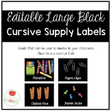 Editable Large Black Classroom Supply Labels in Cursive