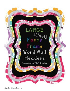 Large {Black} Fancy Frame Word Wall Headers/Alphabet