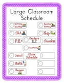 Large Classroom Schedule