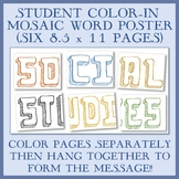 """Large Color-In Mosaic Letters Poster - """"Social Studies""""  (Six 8.5"""" x 11"""" Pages)"""