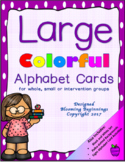 Large Colorful Alphabet Cards for whole, small or interven