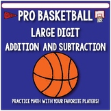 Large Digit Addition and Subtraction Activities - Pro Bask