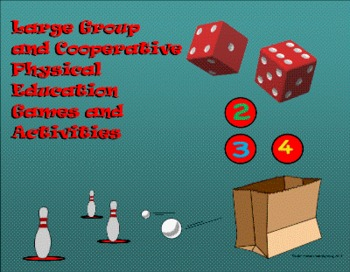 Large Group Cooperative P.E. Games and Activities for Elementary School