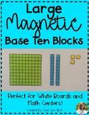 Large Magnetic Base Ten Blocks