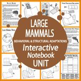 Large Mammals Interactive Unit – 4th Grade Science Animal Adaptations