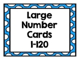 Large Number Cards 1-120