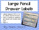 Large Pencil Drawer Labels