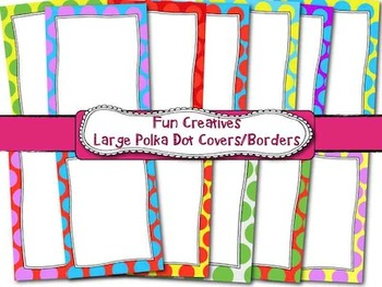 Large Polka Dot Borders/Frames