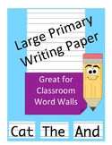 Large Primary Writing Paper