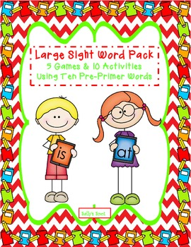 Large Sight Word Pack    5 Games & 10 Activities Using 10 Pre-Primer Sight Words