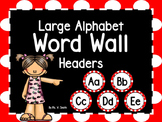 Large Word Wall Headers (Red and White Polka Dot Circles)