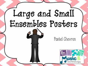 Large and Small Ensembles Posters- Pastel Chevron Background