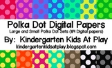 Large and Small Polka Dot Digital Papers Pack