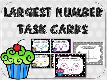 Largest Number Task Cards Set 2. Comparing Numbers. Counting to 100.