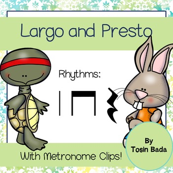 Fast and Slow Rhythms {Largo and Presto}{Interactive!}