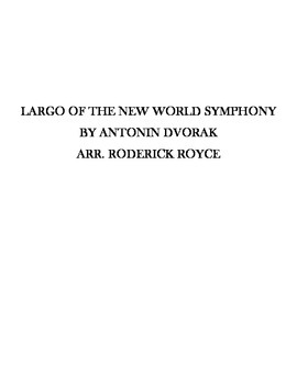 Largo of the New World Symphony for String Orchestra. Sheet Music