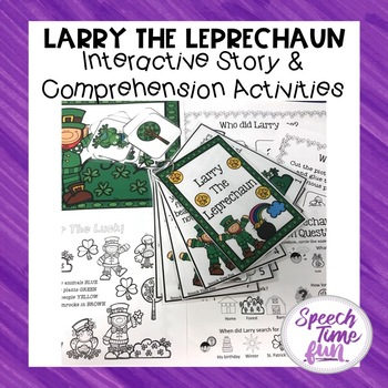 Larry the Leprechaun Interactive Story and Comprehension A