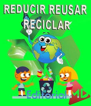 Las 3 R (REDUCIR,REUSAR Y RECICLAR) by Editorial MD   TpT