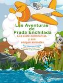 Las Aventuras de Prada Enchilada, Los siete continentes y