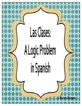 Las Clases - A Logic Problem about Classes in Spanish