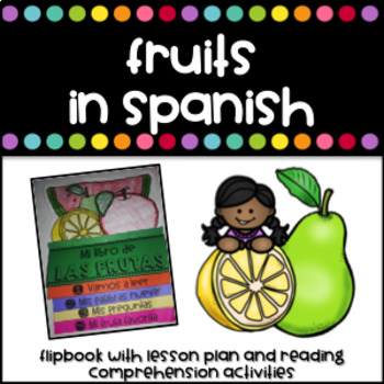 Las Frutas Flipbook with lesson plan (Fruits in Spanish)