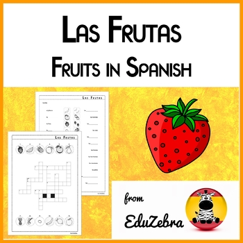 Las Frutas - Food: Fruits in Spanish - Activity Pack