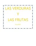 Las Frutas / Las Verduras - Spanish Fruits and Vegetables