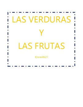 Las Frutas / Las Verduras - Spanish Fruits and Vegetables