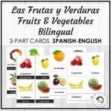 Las Frutas y Verduras Fruits & Vegetables Spanish Bilingua