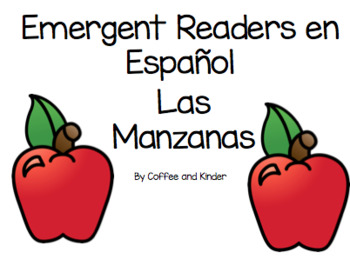 Las Manzanas- Simple Emergent Reader en Español