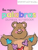 Las Mejores Palabras {Spanish Word Wall}