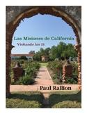 Las Misiones de California: Visitando las 21