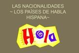 Las Nacionalidades Nationalities Mini Unit Spanish Speaking Countries