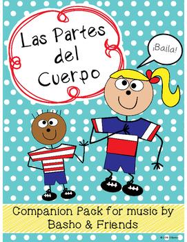 Las Partes del Cuerpo -- Companion Pack for Music by Basho & Friends