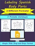Las Partes del Cuerpo- Label the Body Parts: Digital & Pri