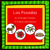 Las Posadas: An Emergent Reader in English and Spanish, wi