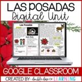 Las Posadas DIGITAL Distance Learning Unit for GOOGLE Classroom