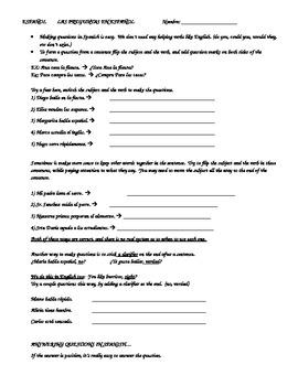 Las Preguntas  Mas practica making questions (Interrogatives)