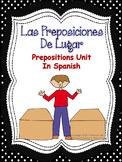 Las Preposiciones De Lugar-Prepositions Unit In Spanish