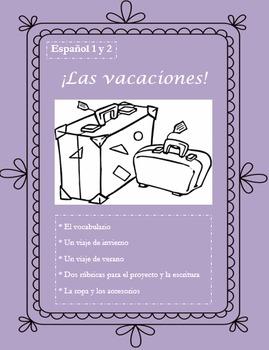 Las Vacaciones - Un Proyecto - Creating Two Vacation Scenes - Spanish 1 & 2
