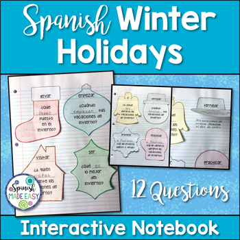 Las Vacaciones de Invierno: Spanish Interactive Notebook Q