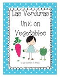 Las Verduras (Unit on Vegetables)