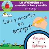 Las Vocales -- LA AVENTURA de aprender a leer y escribir e