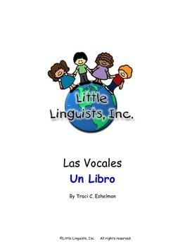 Las Vocales- Un Librito/The Vowels in Spanish- A Mini-Book