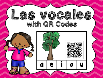 Las Vocales with QR Codes